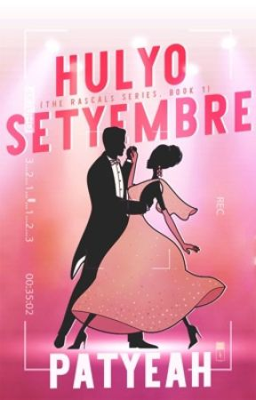 Hulyo Setyembre (The Rascals 1) by patyeah