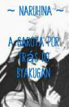 A Garota Por Trás Do Byakugan cover