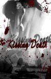 Kissing Death: Vampire Romance (( EDITING)) cover