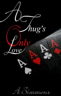 A Thug's Only Love cover