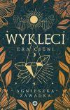 WYKLĘCI [Trylogia Ery Cieni ≡1] ZOSTANIE WYDANE! cover