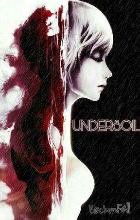 Undersoil by BlackenFall