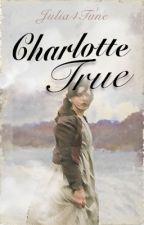 Charlotte True by Julia4Tune