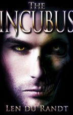 The Incubus by AuthorLen