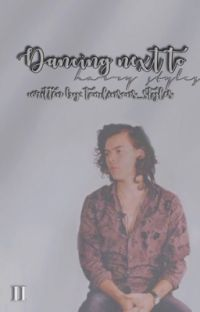 Dancing Next To Harry Styles [editing] cover