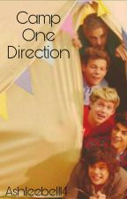 Camp One Direction (Book 1) by AshStyles02