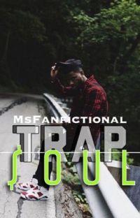 Trap$oul | Bryson Tiller Story cover