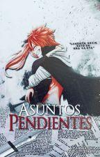 ASUNTOS PENDIENTES ▬ Fairy Tail by littlefairyfly