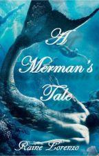 A Merman's Tale by rainelorenzo