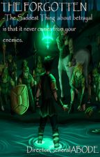 Forgotten [Percy Jackson FanFic] by AnonymousABODE
