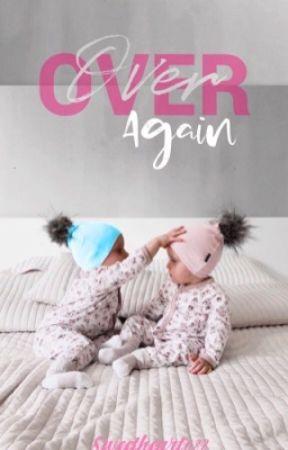 Over Again. (Katherine y Luke)  by sweetheart088