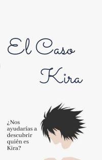 El Caso Kira || Lawliet (L y Tú) cover