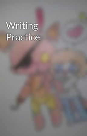 Writing Practice by MelonMass