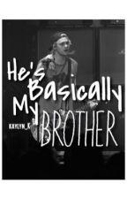He's Basically My Brother M.C. by sadhitman