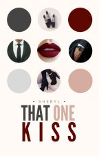 That One Kiss (#4 FFAW) | ✓ by cheryl-is-not-here