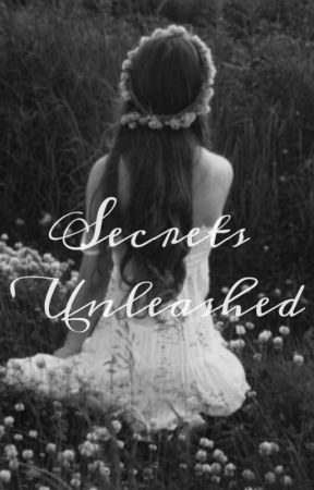 Secrets Unleashed by Peacebunny1