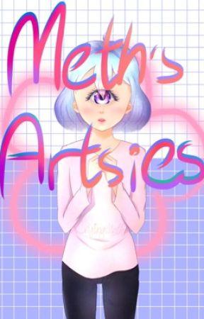 Meth's Artsies by CryingMeth