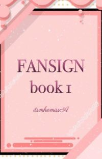 """""""Fansign Book 1"""" cover"""