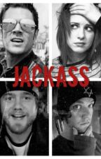 Jackass. by BurningTimeWithWords