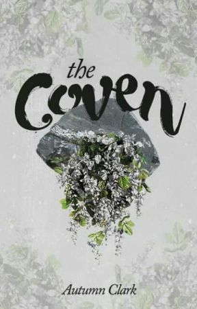 Coven - Book I by AutumnEleanore