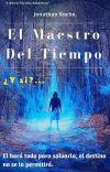El Maestro Del Tiempo. ¿Y si?... cover