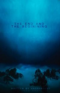 The End and the Beginning [A Short Story] cover