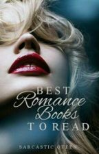 Best Romance Books To Read by SarcasticQueen_