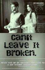 Can't leave it broken. //AU.// by Deityyx