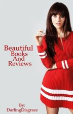 Beautiful Books And Reviews by DarlingDisgrace