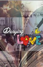 Denying Love {Caskett Fanfic} by morrisonsflwr