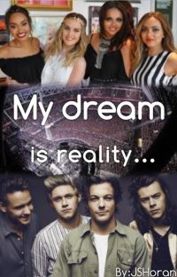 My dream is reality... |1D|LM| cover