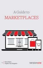 A Guide to Marketplaces by VersionOneVC