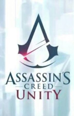 Assassin's Unity by Skyler_Layne1979