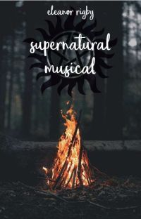 Supernatural Musical » One Shots cover