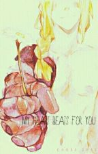 My Heart Beats For You [Edward Elric X Reader] by mamab0zz