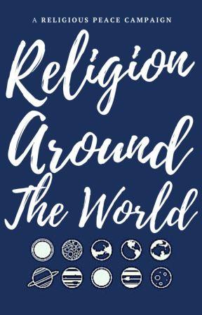 Religion Around the World #FreeReligion by ReligiousPeace
