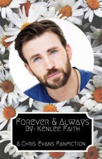 Forever & Always (Chris Evans Fanfic) cover