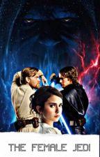 The Female Jedi   Anakin Skywalker by cslaywalker