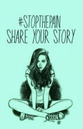 #StopThePain Share Your Story by St0pThePain