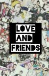 Love And Friends [EXO Fanfic] cover