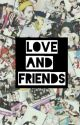 Love And Friends [EXO Fanfic] by xolovelyn__