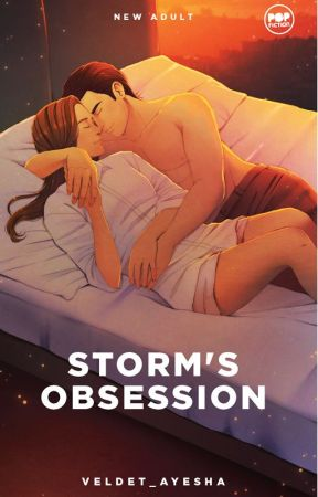 Storm's Obsession (PUBLISHED under POP FICTION) by Veldet_Ayesha