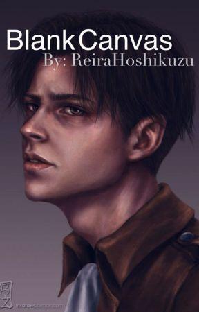 Blank Canvas (Levi x Artist Reader) by ReiraHoshikuzu
