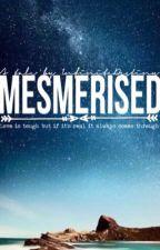 Mesmerised by InfiniteDestiny