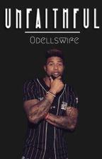 Unfaithful: Odell Beckham Jr. by odellswife