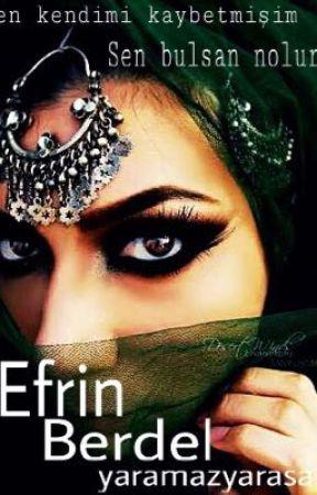 ~EFRİN (Berdel)~ by yaramazyarasa