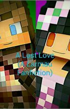 A Lost Love (a Larmau fanfiction) by RandomWriterLife