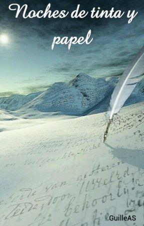 Noches de tinta y papel by GuilleAS