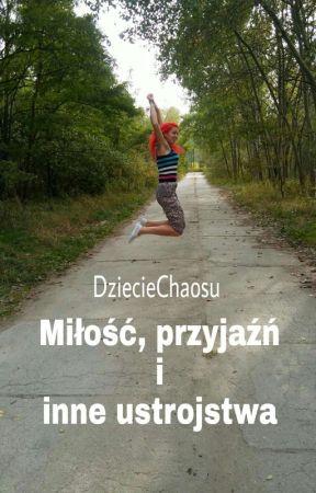 Miłość, przyjaźń i inne ustrojstwa by KsiezycowaPodroz