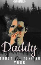 Daddy:Trust your instinct. de imonsterx